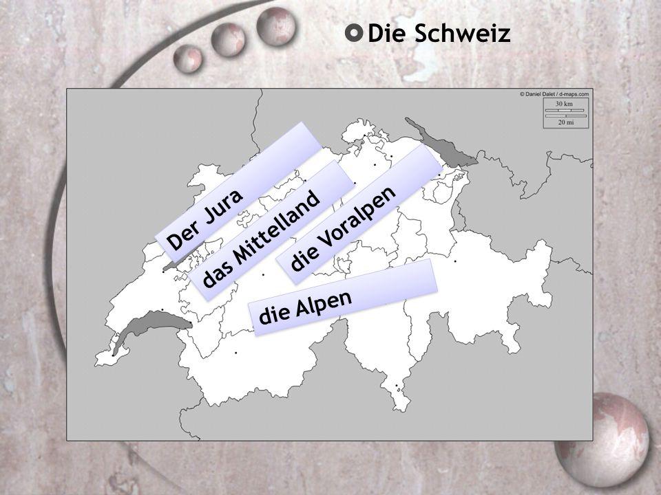 Die Schweiz die Westschweiz die Alpennordseite die Alpensüdseite die Ostschweiz die Zentralschweiz Nord und Mittelbünden