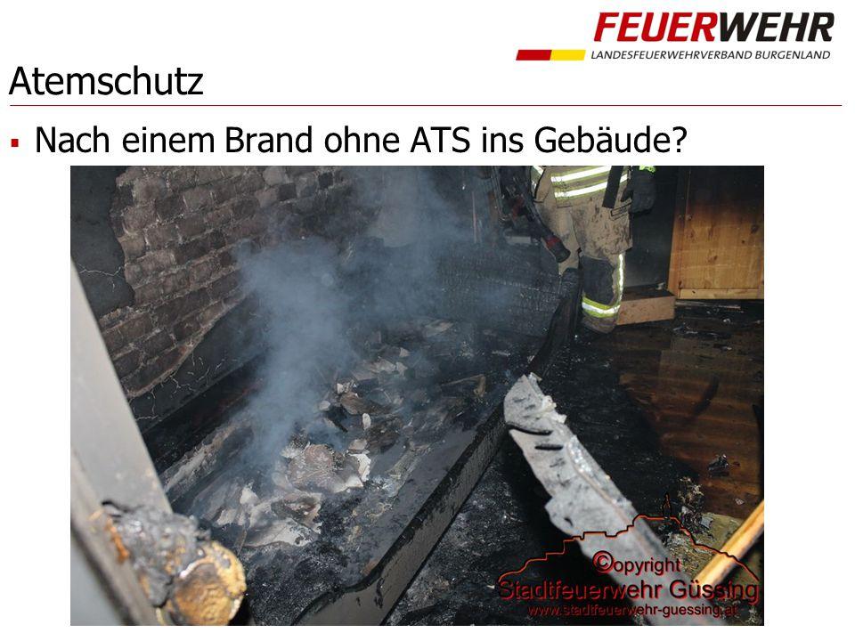 Atemschutz  Nach einem Brand ohne ATS ins Gebäude?