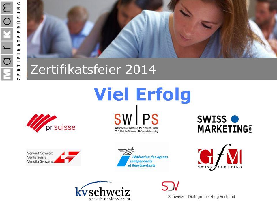MZP – Zertifikatsübergabefeier 26.08.08 Zertifikatsfeier 2014 Viel Erfolg