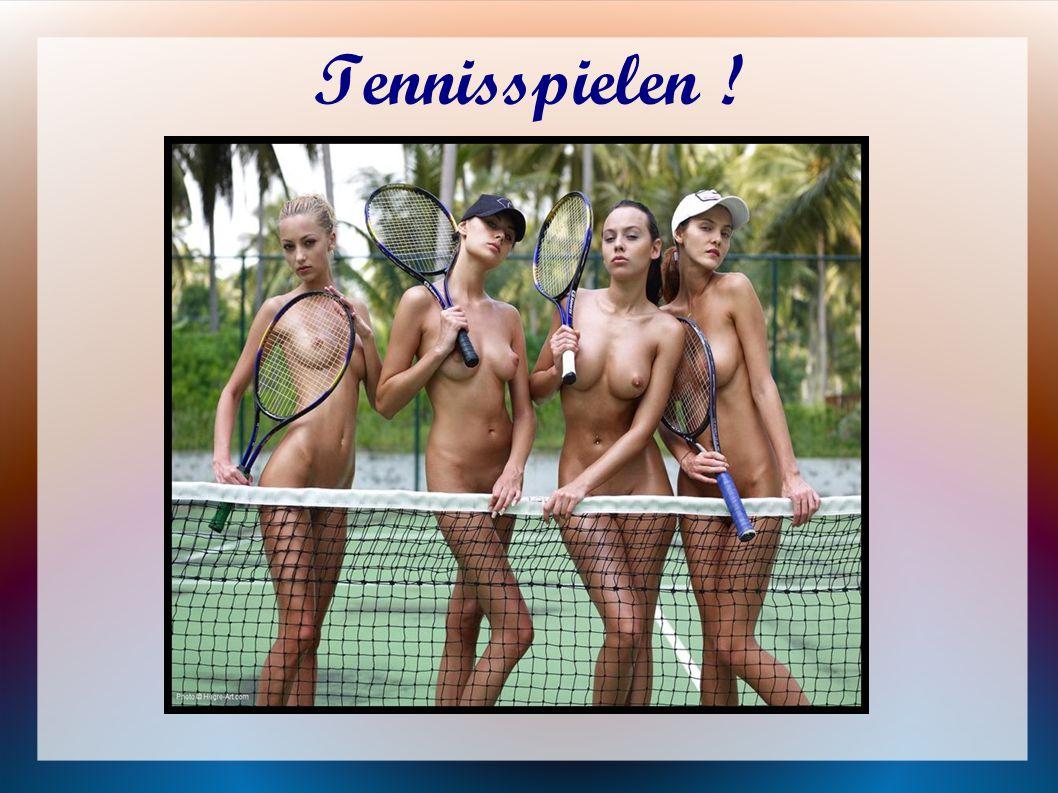 Tennisspielen !