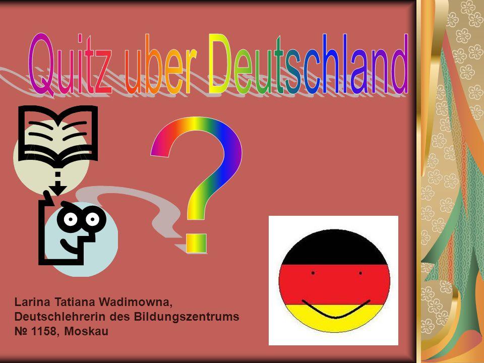 Bei der Erarbeitung dieser Prasentation wurden folgende Materialien benutzt Renate Luscher Wissen Landeskunde Deutschland.