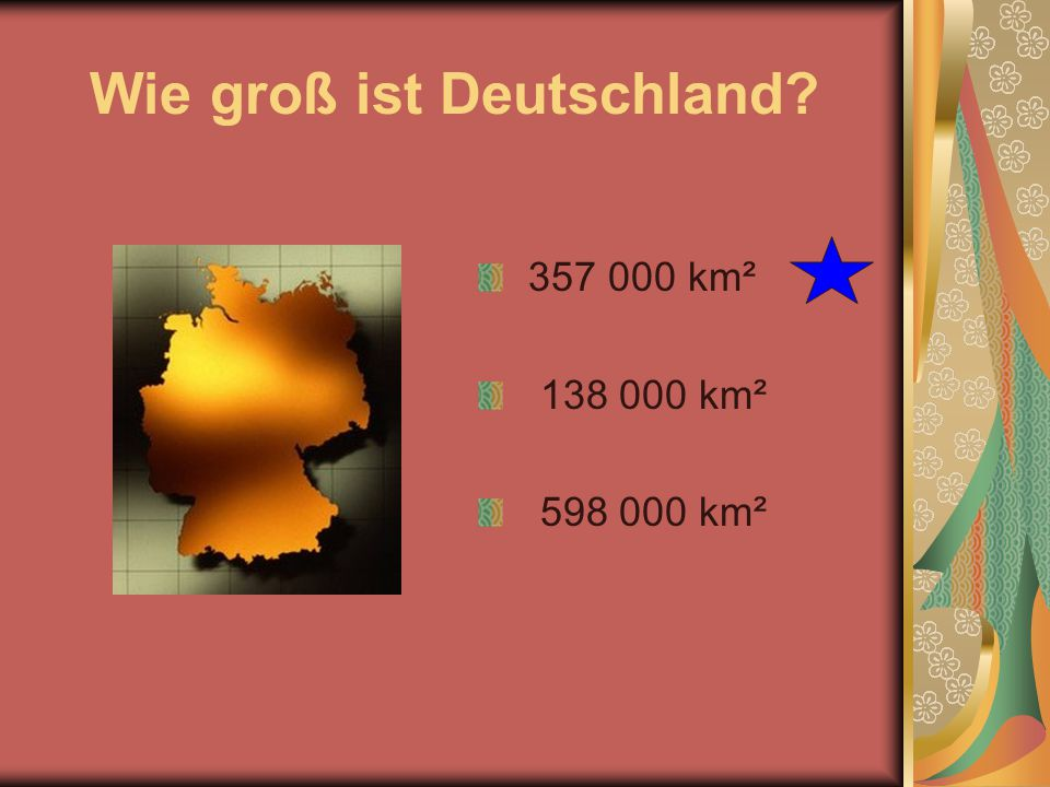 Wieviele Einwohner hat Deutschland .Circa 60 Millionen Einwohner Circa 82 Millionen Einwohner.