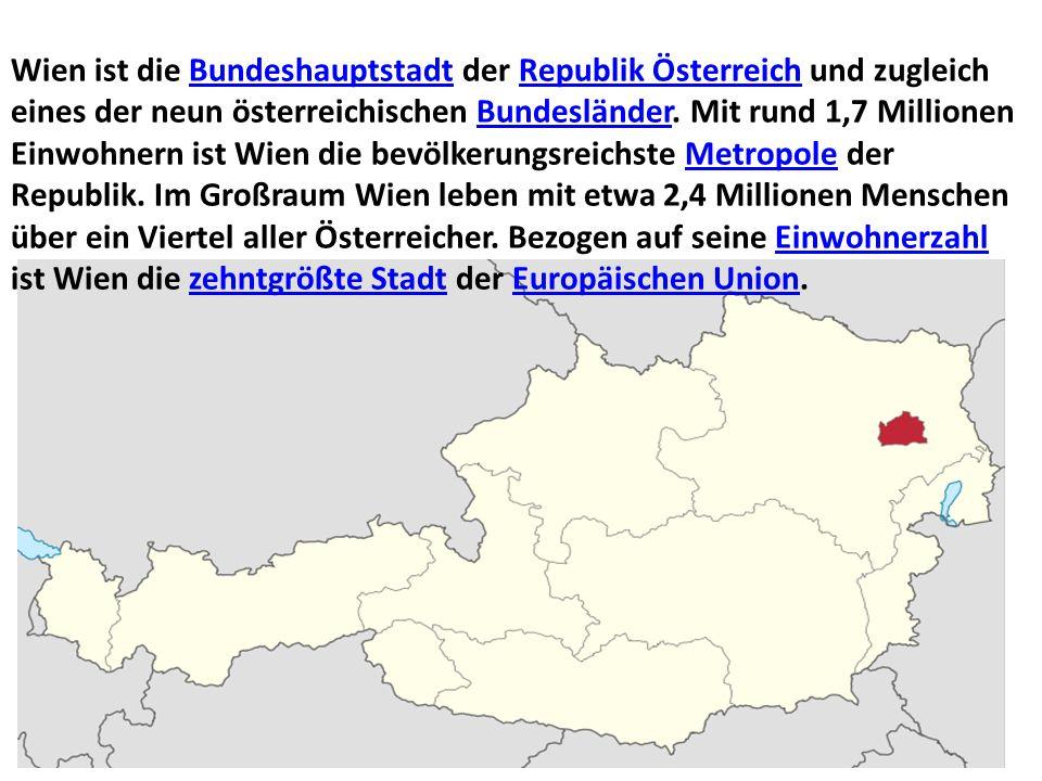 Wien ist die Bundeshauptstadt der Republik Österreich und zugleich eines der neun österreichischen Bundesländer. Mit rund 1,7 Millionen Einwohnern ist