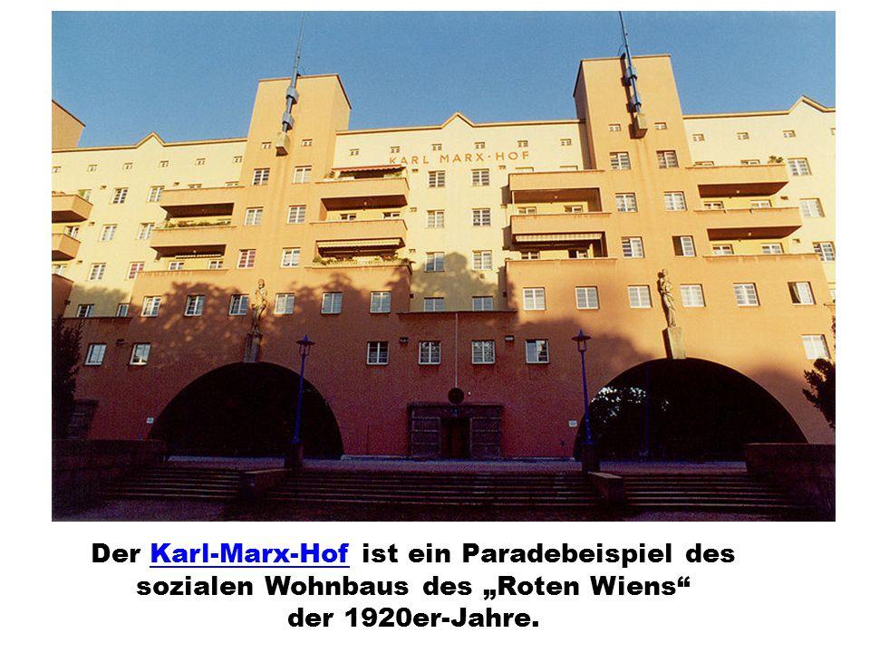"""Der Karl-Marx-Hof ist ein Paradebeispiel des sozialen Wohnbaus des """"Roten Wiens der 1920er-Jahre.Karl-Marx-Hof"""