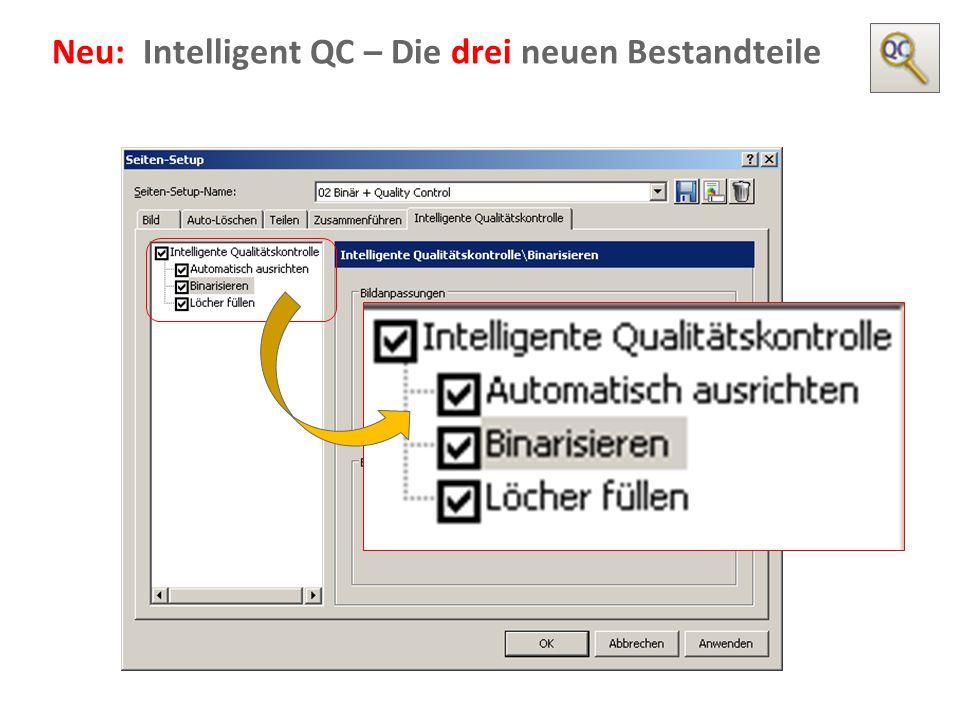 Document Imaging 10 Neu: Intelligent QC – Die drei neuen Bestandteile