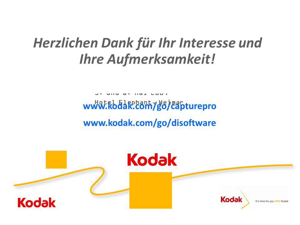 """Kodak Partnertag 2010 """"So viel Gutes auf einem Fleck"""" 5. und 6. Mai 2009 Hotel Elephant, Weimar Herzlichen Dank für Ihr Interesse und Ihre Aufmerksamk"""