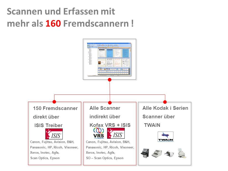 Document Imaging 6 Scannen und Erfassen mit mehr als 160 Fremdscannern !