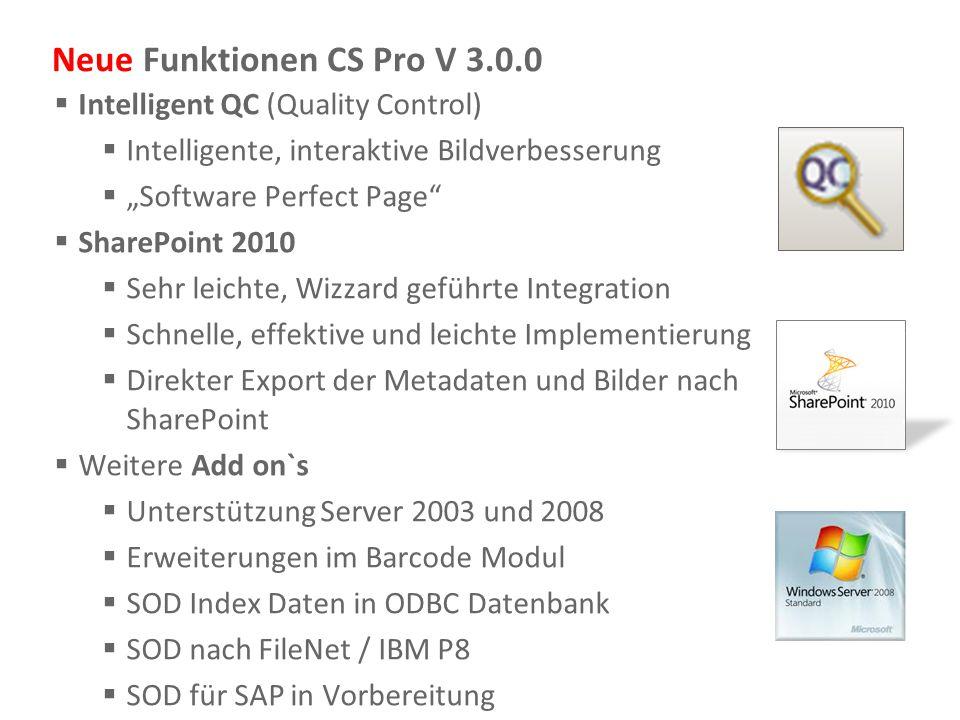 "Document Imaging 8 Neue Funktionen CS Pro V 3.0.0  Intelligent QC (Quality Control)  Intelligente, interaktive Bildverbesserung  ""Software Perfect"