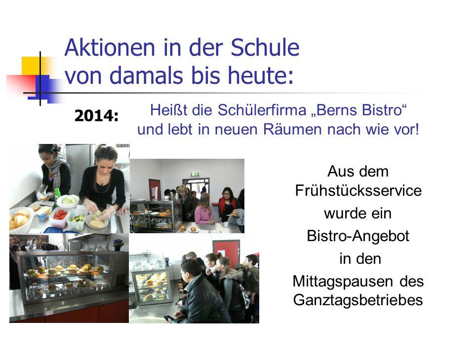 """Heißt die Schülerfirma """"Berns Bistro"""" und lebt in neuen Räumen nach wie vor! Aus dem Frühstücksservice wurde ein Bistro-Angebot in den Mittagspausen d"""