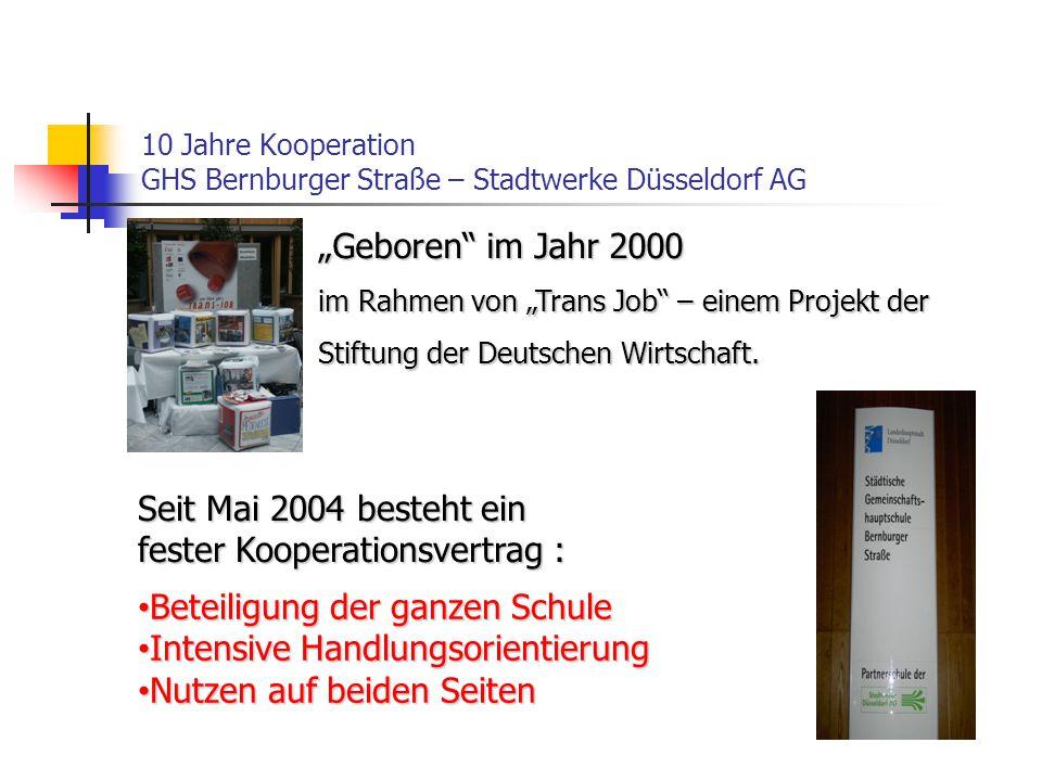 """10 Jahre Kooperation GHS Bernburger Straße – Stadtwerke Düsseldorf AG """"Geboren im Jahr 2000 im Rahmen von """"Trans Job – einem Projekt der Stiftung der Deutschen Wirtschaft."""