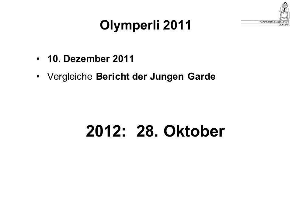 Olymperli 2011 10. Dezember 2011 Vergleiche Bericht der Jungen Garde 2012: 28. Oktober