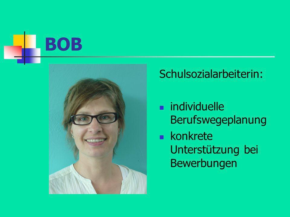 BOB Schulsozialarbeiterin: individuelle Berufswegeplanung konkrete Unterstützung bei Bewerbungen