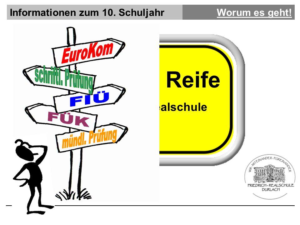 Informationen zum 10. SchuljahrWorum es geht! Mittlere Reife Friedrich Realschule ?
