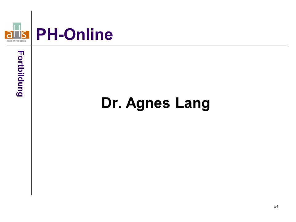 34 Dr. Agnes Lang PH-Online Fortbildung
