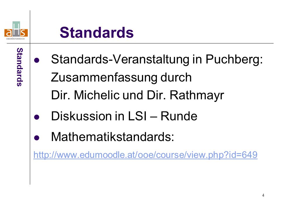 4 Standards-Veranstaltung in Puchberg: Zusammenfassung durch Dir.