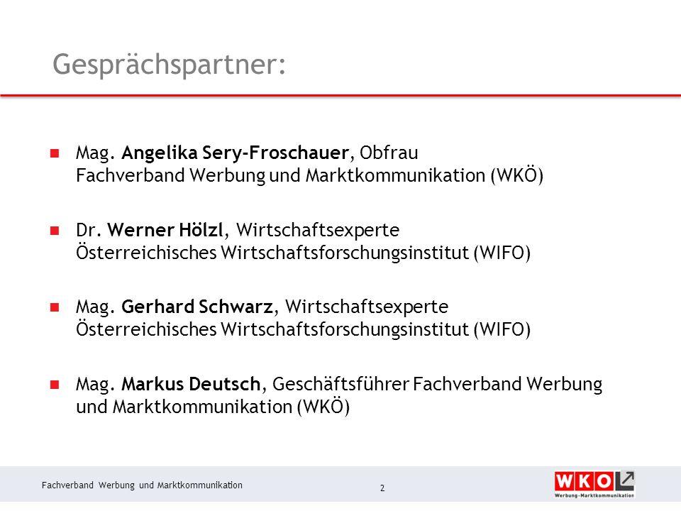 Fachverband Werbung und Marktkommunikation Werbeklimaindex April 2014: Methodik Analyse der Werbekonjunktur:  Rückblick 1.