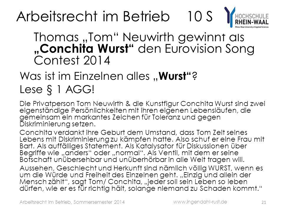 """Arbeitsrecht im Betrieb 10 S Thomas """"Tom"""" Neuwirth gewinnt als """"Conchita Wurst"""" den Eurovision Song Contest 2014 Was ist im Einzelnen alles """" Wurst"""" ?"""