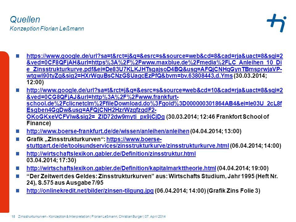 Konzeption Florian Leßmann 18 Quellen https://www.google.de/url?sa=t&rct=j&q=&esrc=s&source=web&cd=8&cad=rja&uact=8&sqi=2 &ved=0CF8QFjAH&url=https%3A%