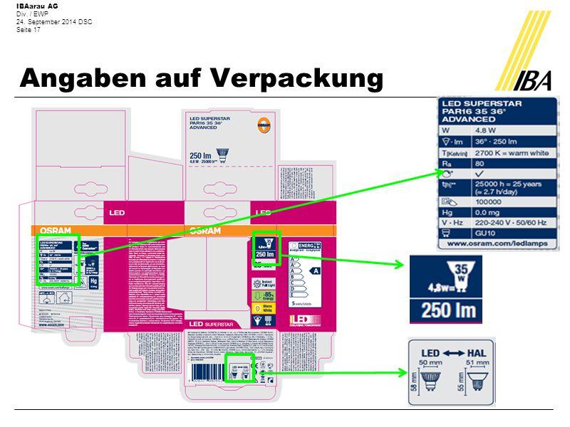 IBAarau AG Div. / EWP 24. September 2014 DSC Seite 17 Angaben auf Verpackung