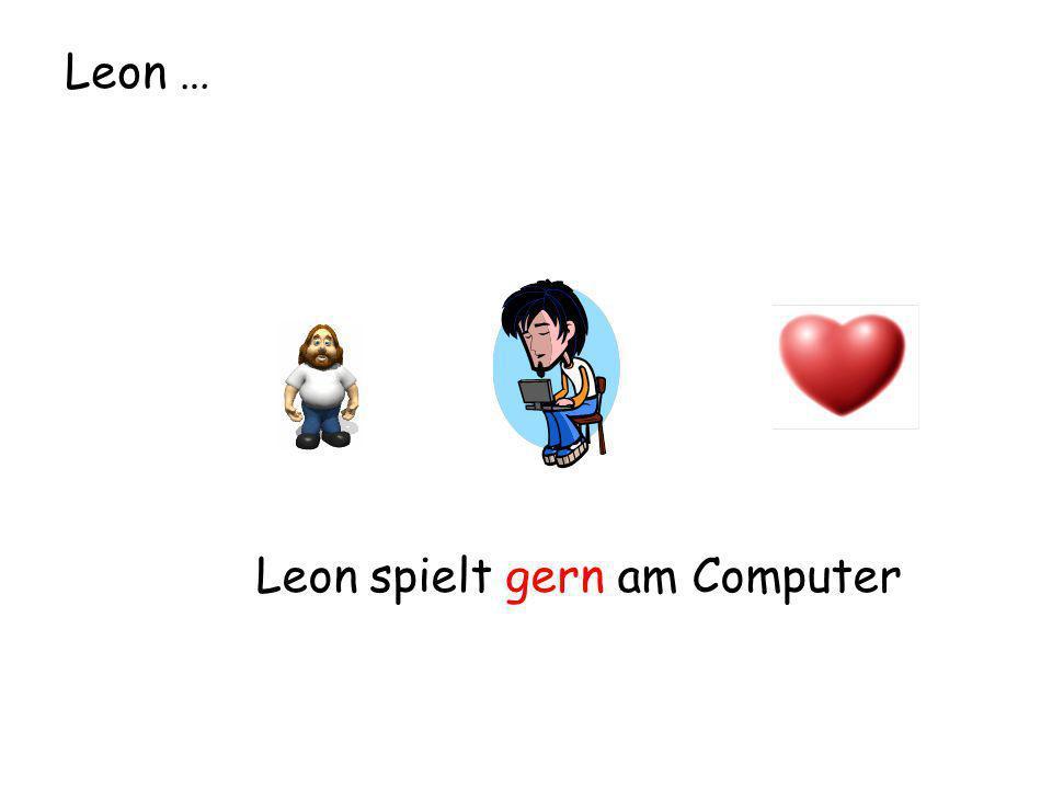 Leon … Leon spielt gern am Computer