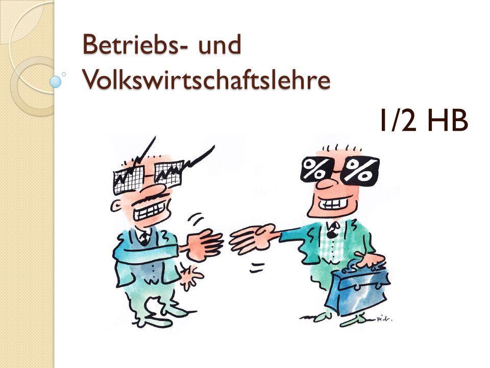 Betriebs- und Volkswirtschaftslehre 1/2 HB