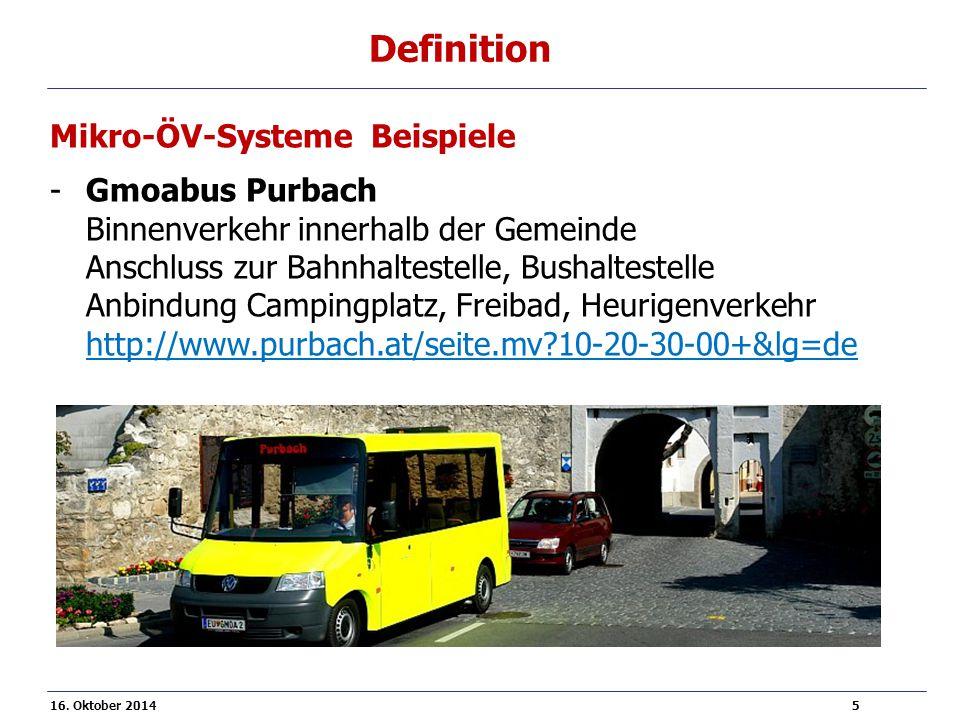 16. Oktober 2014 5 Definition Mikro-ÖV-Systeme Beispiele -Gmoabus Purbach Binnenverkehr innerhalb der Gemeinde Anschluss zur Bahnhaltestelle, Bushalte
