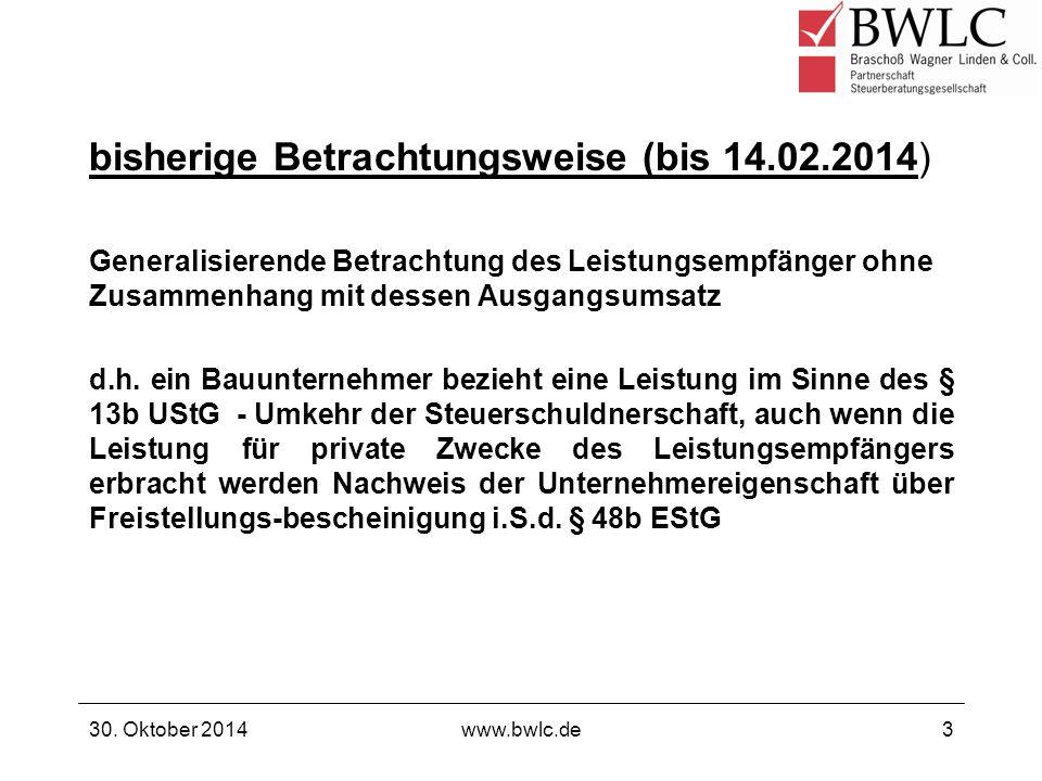 Nichtbeanstandungsregelung für Leistungen, die vor dem 14.02.2014 ausgeführt wurden bzw.