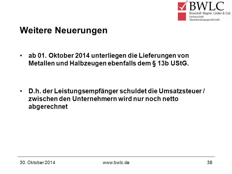 Weitere Neuerungen ab 01. Oktober 2014 unterliegen die Lieferungen von Metallen und Halbzeugen ebenfalls dem § 13b UStG. D.h. der Leistungsempfänger s