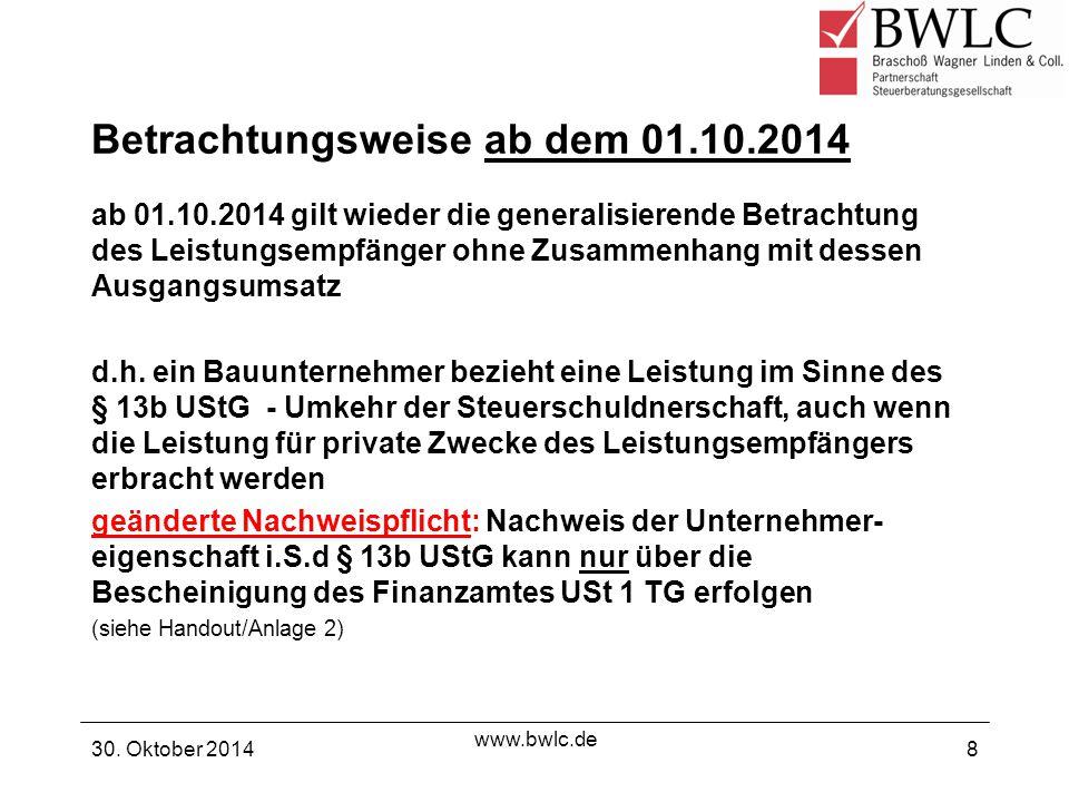Betrachtungsweise ab 01.10.2014 ARGE (Arbeitsgemeinschaften) sind auch dann als Leistungsempfänger Steuerschuldner, wenn sie nur eine Bauleistung als Gesamtleistung erbringen 30.