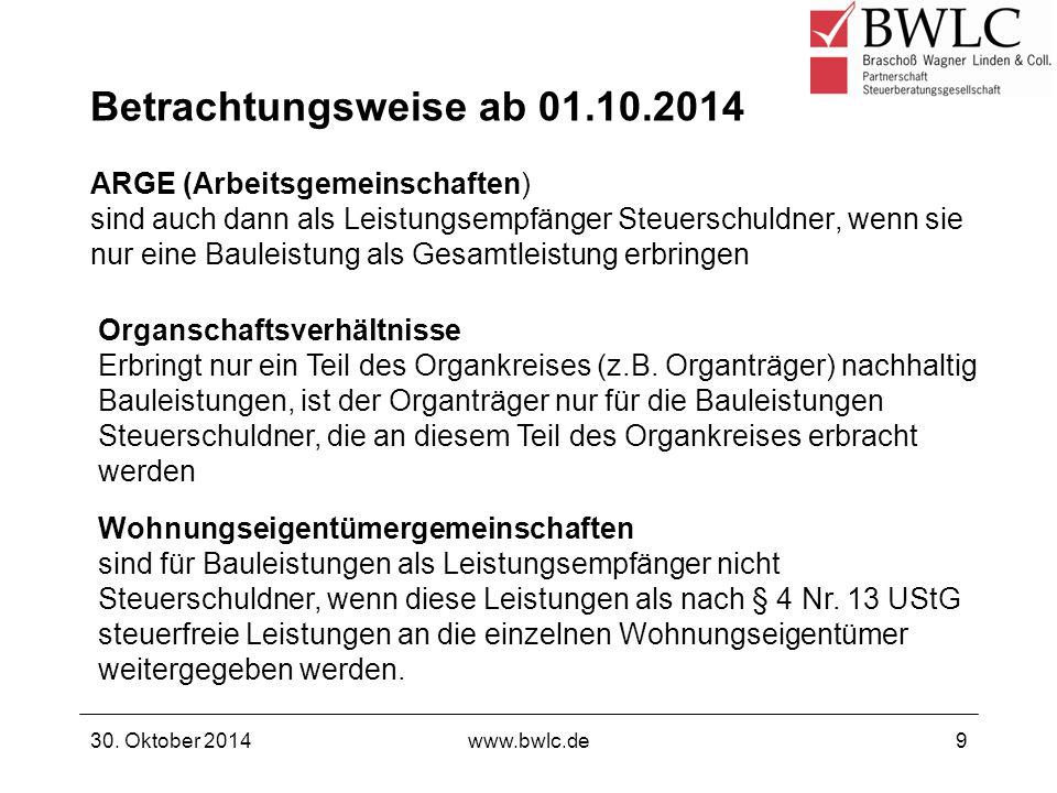 Betrachtungsweise ab 01.10.2014 ARGE (Arbeitsgemeinschaften) sind auch dann als Leistungsempfänger Steuerschuldner, wenn sie nur eine Bauleistung als
