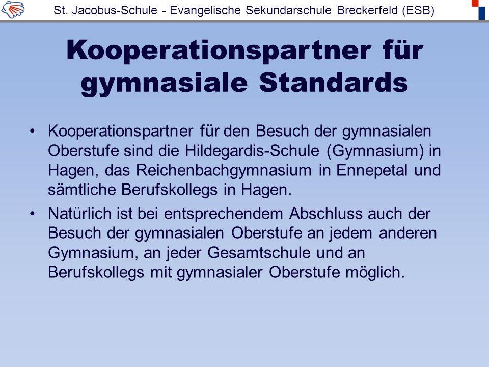Kooperationspartner für gymnasiale Standards Kooperationspartner für den Besuch der gymnasialen Oberstufe sind die Hildegardis-Schule (Gymnasium) in Hagen, das Reichenbachgymnasium in Ennepetal und sämtliche Berufskollegs in Hagen.