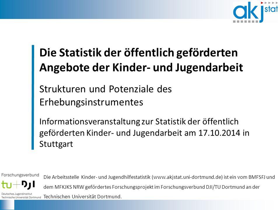 Die Statistik der öffentlich geförderten Angebote der Kinder- und Jugendarbeit.