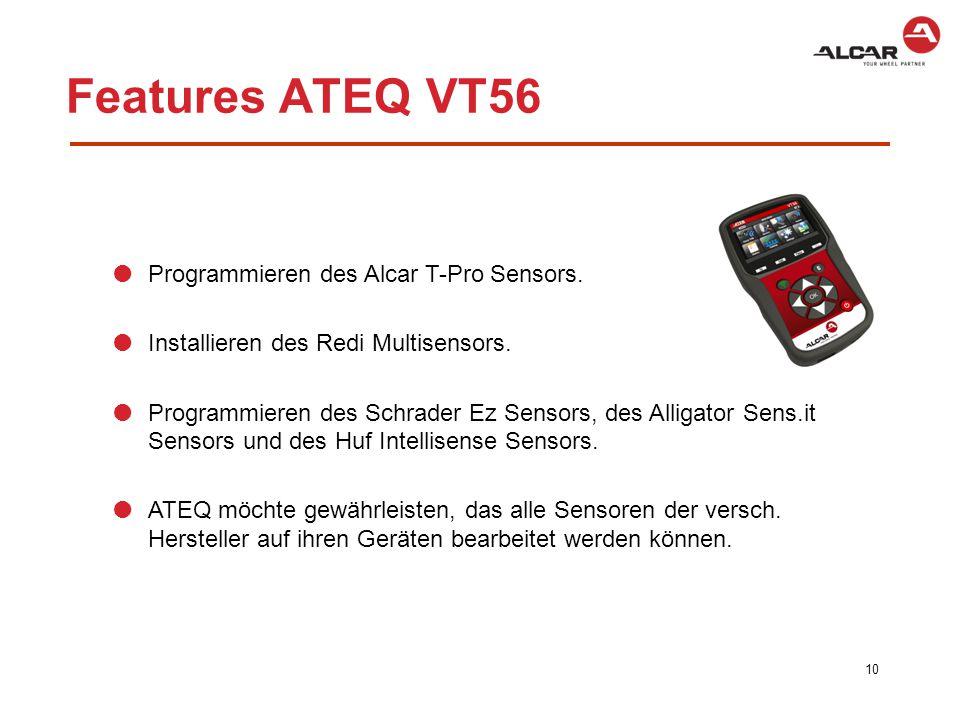 11 Features ATEQ VT56 Sensoren prüfen Historie Programmieren/Klonen Anlernen am Fahrzeug Teile Nummer Profiltiefenmesser (i.V.)