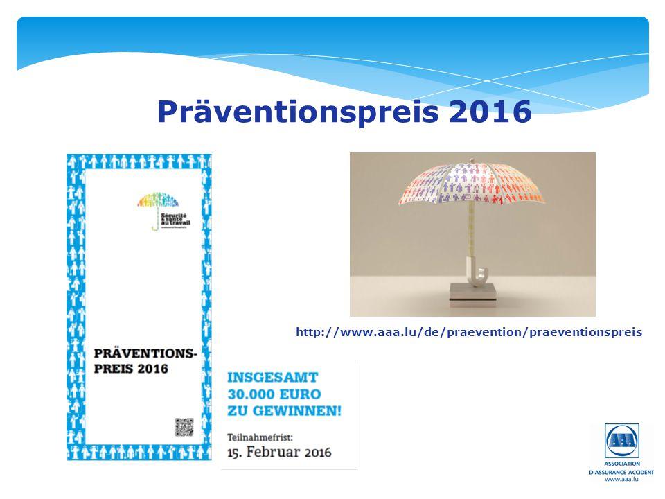 Präventionspreis 2016 http://www.aaa.lu/de/praevention/praeventionspreis
