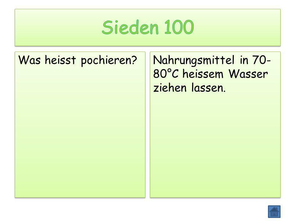 Was heisst pochieren? Nahrungsmittel in 70- 80°C heissem Wasser ziehen lassen.