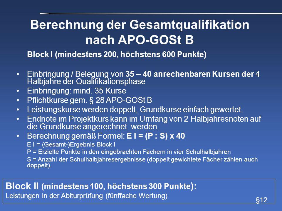 Beispiel einer Berechnung Fach Abi- fach Q1Q2 Anzahl anrech enbare Kurse 1.2.3.4.