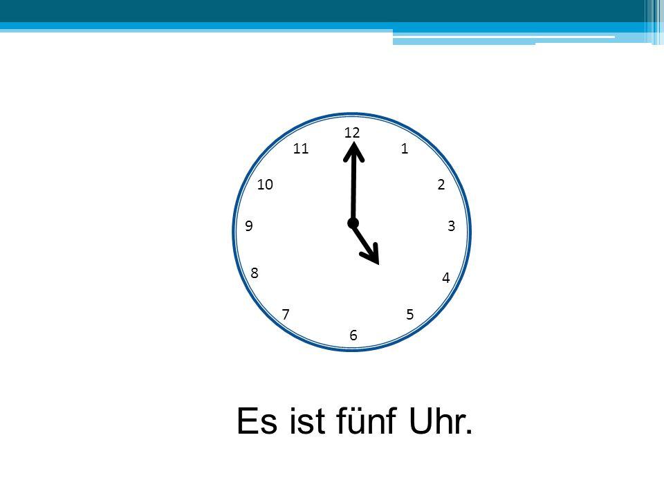12 6 39 10 111 2 4 57 8 Es ist fünf Uhr.