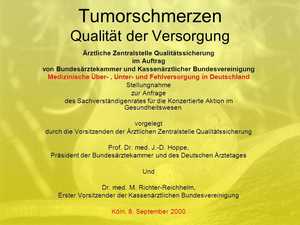 """Tumorschmerzen """" Unterversorgung in Deutschland Nur 3 von 12 Ärzten einer onkologischen Ambulanz führten eine angemessene Dokumentation zur Schmerztherapie durch [5] Nur jeder 10."""