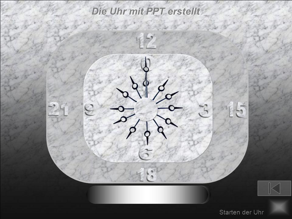 12 1 2 3 11 10 9 48 57 6 Einfügen der Zeiger - Stundenzeiger 2 - Stundenzeiger: Rotieren 30 Grad bis zu 3600 Sek (hier 20 Sek) mit Vorherigem Animatio