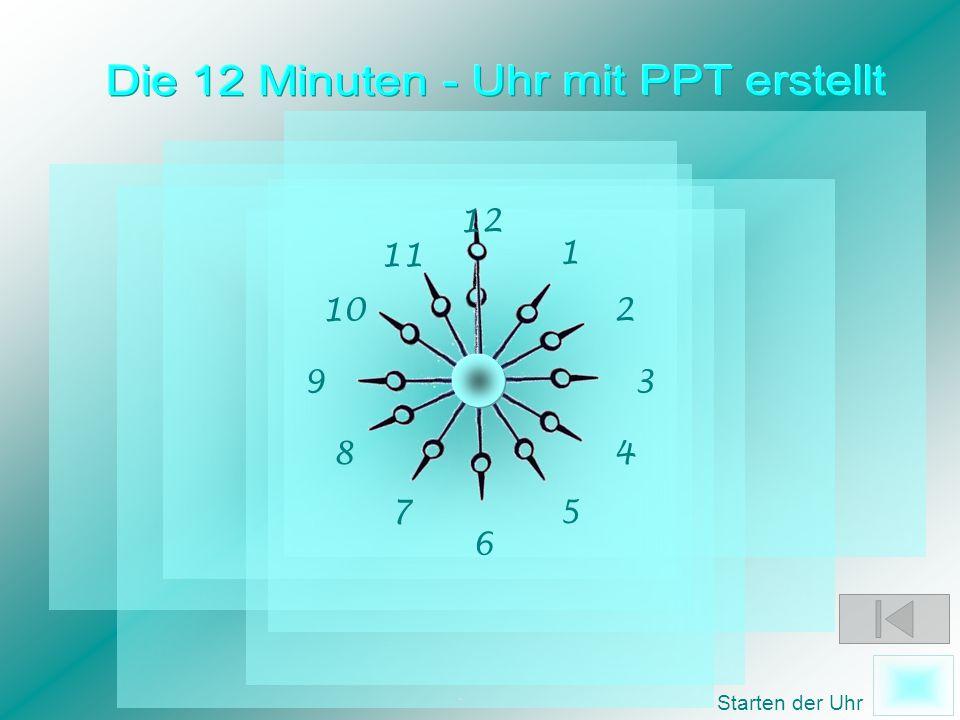 . 12 1 2 3 11 10 9 48 57 6 Starten der Uhr