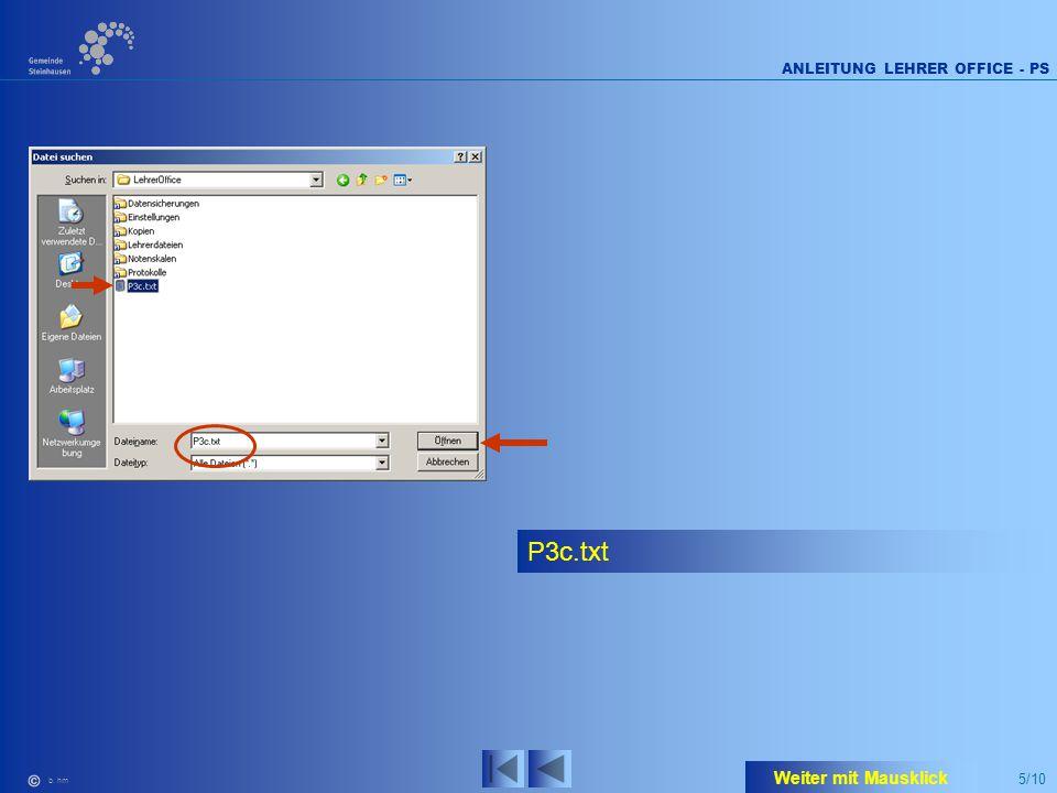 5/10 ANLEITUNG LEHRER OFFICE - PS b. hm P3c.txt Weiter mit Mausklick