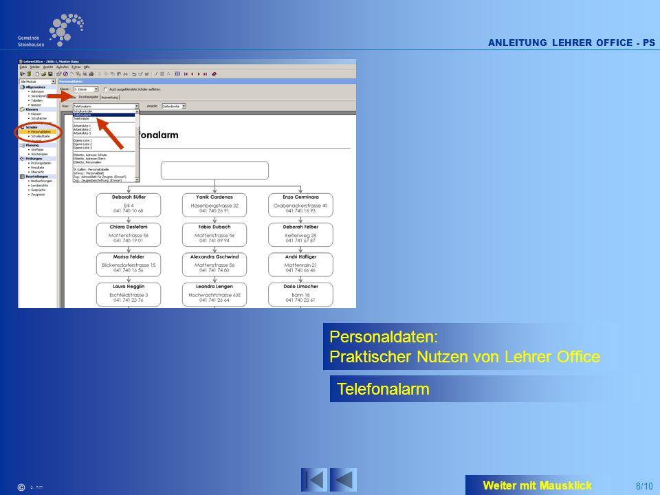 8/10 ANLEITUNG LEHRER OFFICE - PS b. hm Personaldaten: Praktischer Nutzen von Lehrer Office Telefonalarm Weiter mit Mausklick