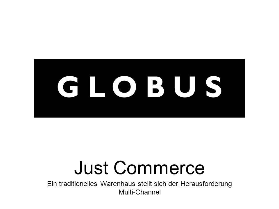 Just Commerce Ein traditionelles Warenhaus stellt sich der Herausforderung Multi-Channel