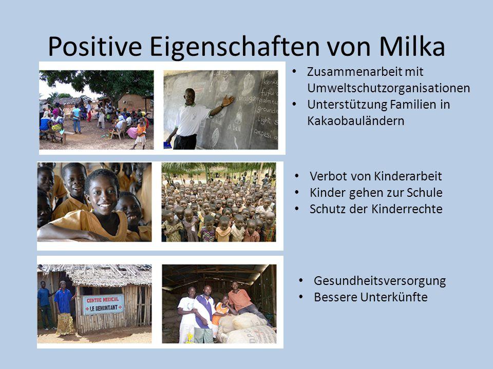 Positive Eigenschaften von Milka Zusammenarbeit mit Umweltschutzorganisationen Unterstützung Familien in Kakaobauländern Verbot von Kinderarbeit Kinde