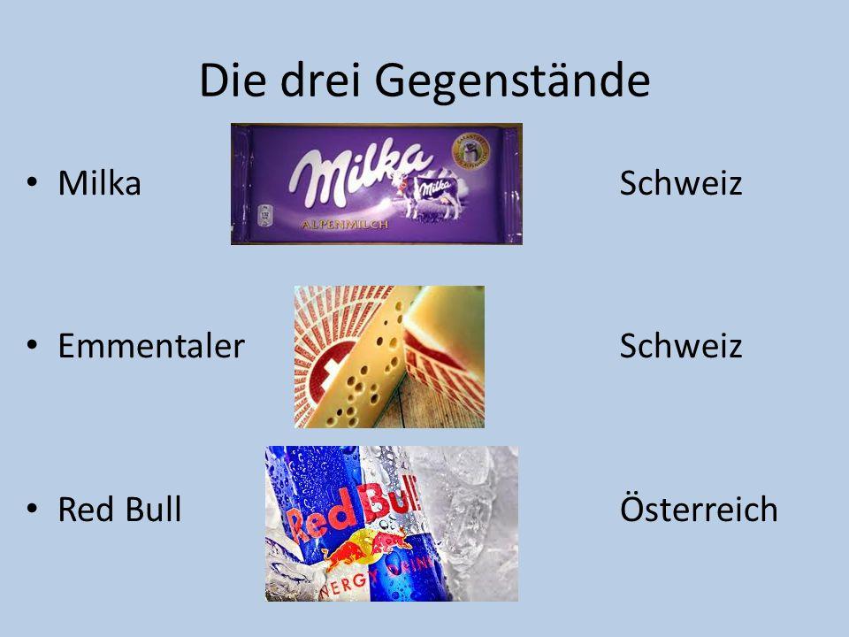 Die drei Gegenstände MilkaSchweiz EmmentalerSchweiz Red BullÖsterreich