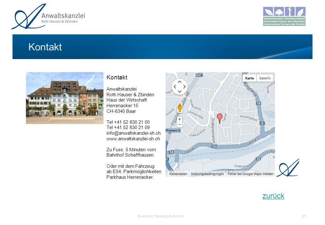 Kontakt Anwaltskanzlei Roth Hauser & Zbinden Haus der Wirtschaft Herrenacker 15 CH-6340 Baar Tel +41 52 630 21 00 Tel +41 52 630 21 09 info@anwaltskanzlei-sh.ch www.anwaltskanzlei-sh.ch Zu Fuss: 5 Minuten vom Bahnhof Schaffhausen.