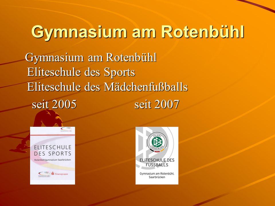 Gymnasium am Rotenbühl Gymnasium am Rotenbühl Eliteschule des Sports Eliteschule des Mädchenfußballs Gymnasium am Rotenbühl Eliteschule des Sports Eli