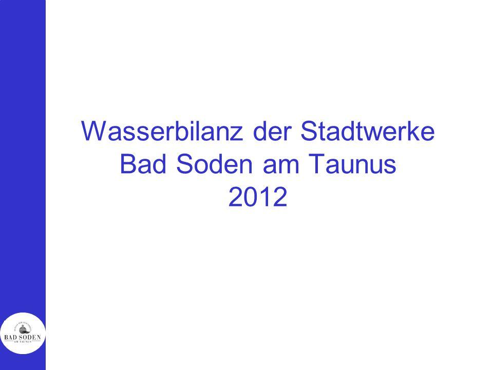 Wasserbilanz der Stadtwerke Bad Soden am Taunus 2012