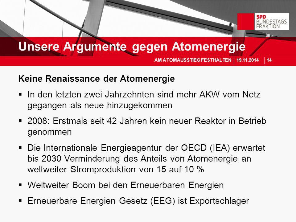 Keine Renaissance der Atomenergie  In den letzten zwei Jahrzehnten sind mehr AKW vom Netz gegangen als neue hinzugekommen  2008: Erstmals seit 42 Ja