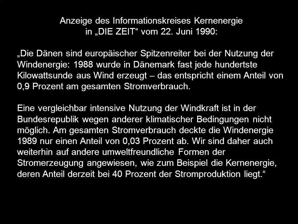 """Anzeige des Informationskreises Kernenergie in """"DIE ZEIT"""" vom 22. Juni 1990: """"Die Dänen sind europäischer Spitzenreiter bei der Nutzung der Windenergi"""